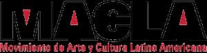 Movimiento de Arte y Cultura Latino Americana (MACLA)